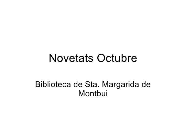 Novetats Octubre Biblioteca de Sta. Margarida de Montbui