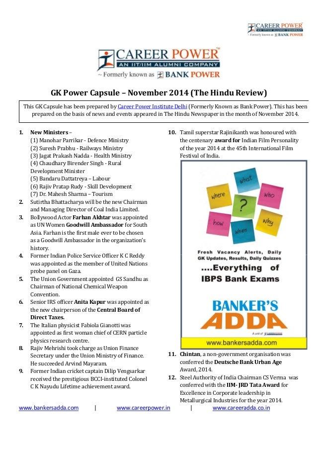 www.bankersadda.com   www.careerpower.in   www.careeradda.co.in GK Power Capsule – November 2014 (The Hindu Review) 1. New...