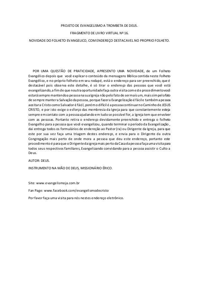 PROJETO DE EVANGELISMO A TROMBETA DE DEUS. FRAGMENTO DE LIVRO VIRTUAL Nº 16. NOVIDADE DO FOLHETO EVANGELICO, COMENDEREÇO D...