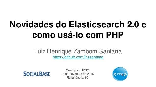 Novidades do elasticsearch 2 0 e como usá-lo com PHP