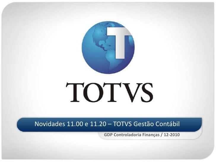 TOTVS Gestão Contábil - Novidades das versões 11.0 e 11.20