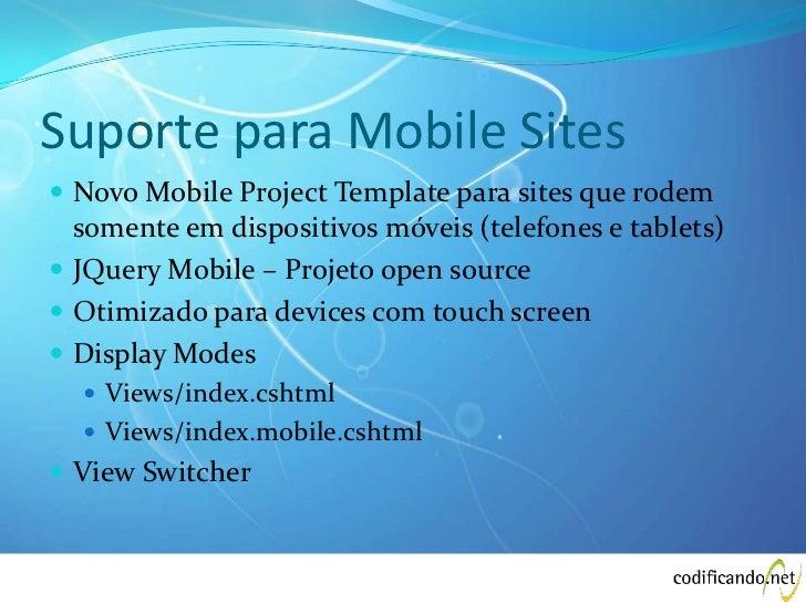 Suporte para Mobile Sites Novo Mobile Project Template para sites que rodem  somente em dispositivos móveis (telefones e ...