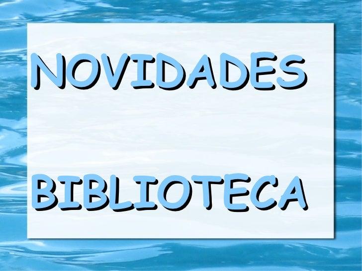 NOVIDADES BIBLIOTECA