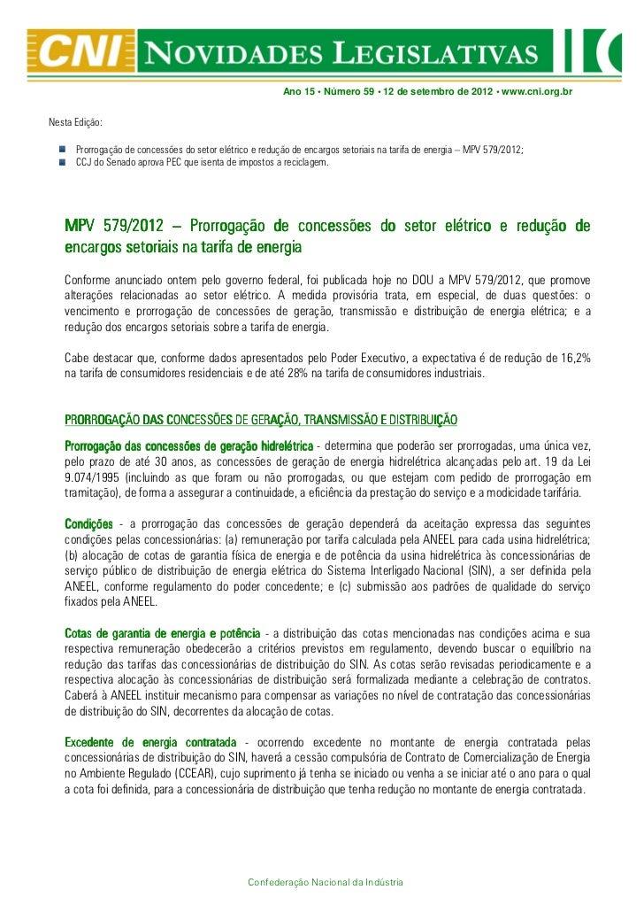 Ano 15 • Número 59 • 12 de setembro de 2012 • www.cni.org.brNesta Edição:      Prorrogação de concessões do setor elétrico...