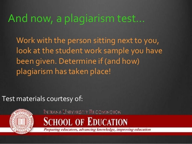 indiana plagiarism test answer key 2016 What does plagiarism look like?