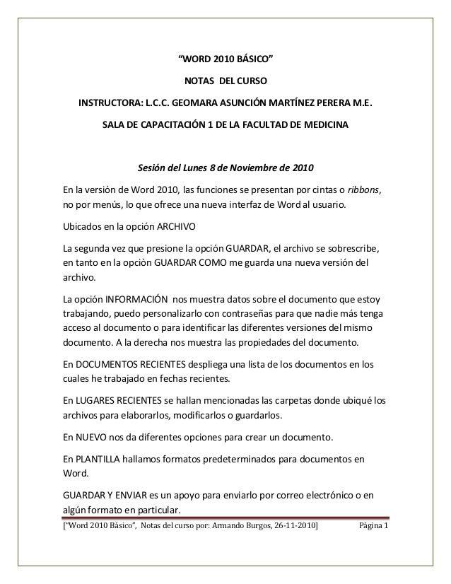 """""""WORD 2010 BÁSICO""""                                NOTAS DEL CURSO    INSTRUCTORA: L.C.C. GEOMARA ASUNCIÓN MARTÍNEZ PERERA ..."""