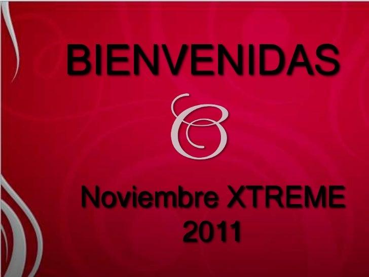 BIENVENIDASNoviembre XTREME      2011