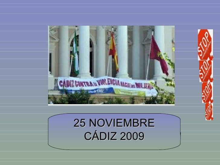 25 NOVIEMBRE CÁDIZ 2009