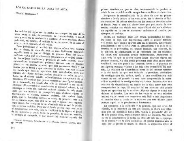 LOS ESTRATOS DE LA OBRA. DE ARTE  Nicolai Hartmann *  La estética del siglo XIX h h h  veces sobre el acto de a 'óec o sus...