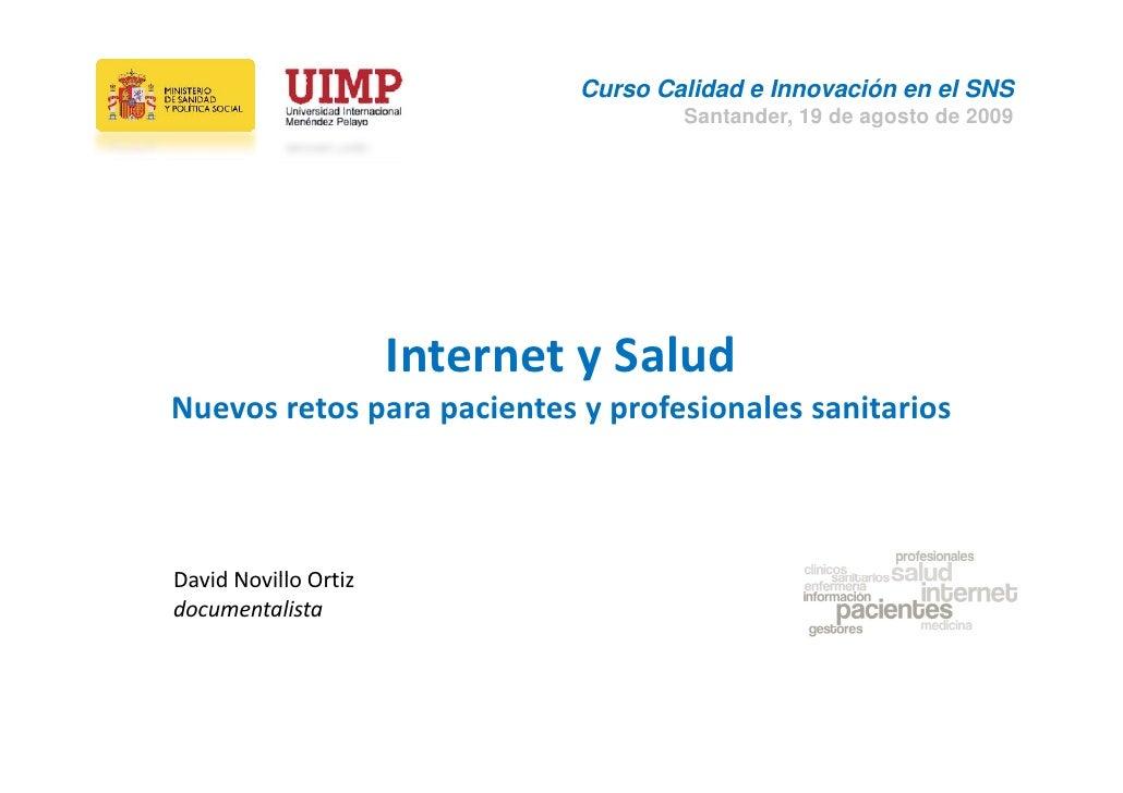 Curso Calidad e Innovación en el SNS                                       Santander, 19 de agosto de 2009                ...