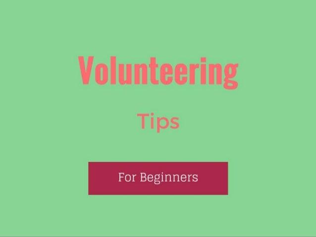Volunteering Tips