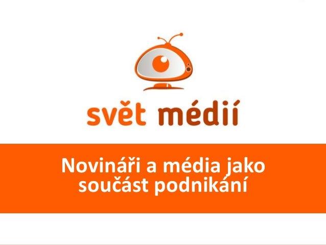 Novináři a média jako součást podnikání