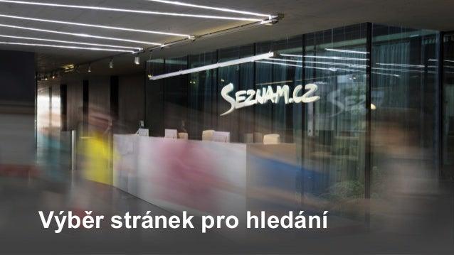 Novinky v seznam.cz vyhledávání (Martin Kirschner, Petr Vondrášek) Slide 3