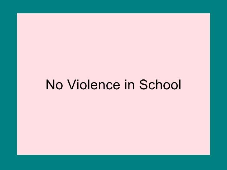No Violence in School