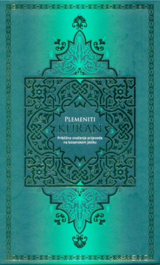 KUR'AN Prijevod (značenja) na bosanski jezik, utemeljen na Ibn Kesirovom tumačenju, i kratki komentar Prijevod i komentari...