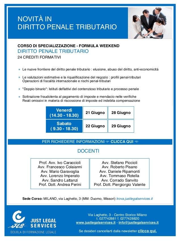 NOVITÀ INDIRITTO PENALE TRIBUTARIOCORSO DI SPECIALIZZAZIONE - FORMULA WEEKENDDIRITTO PENALE TRIBUTARIO24 CREDITI FORMATIVI...