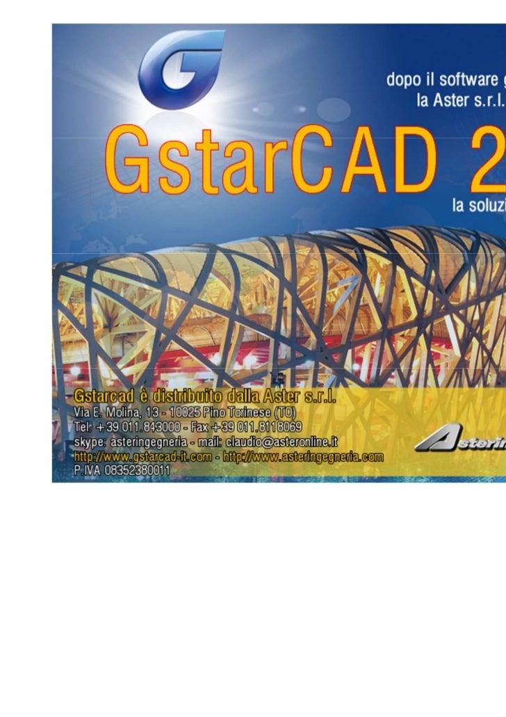 Perchè Acquistare GstarCAD?    Costa 10 volte in meno    Nativo DWG 100%    Interfaccia utente user friendly    Stessi com...