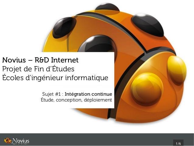 Novius – R&D InternetProjet de Fin d'ÉtudesÉcoles dingénieur informatique            Sujet #1: Intégration continue      ...