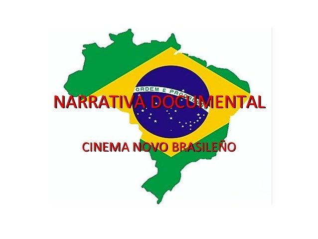 NARRATIVA DOCUMENTAL CINEMA NOVO BRASILEÑO