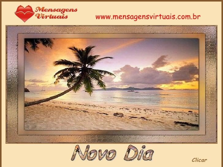 Novo Dia Clicar www.mensagensvirtuais.com.br