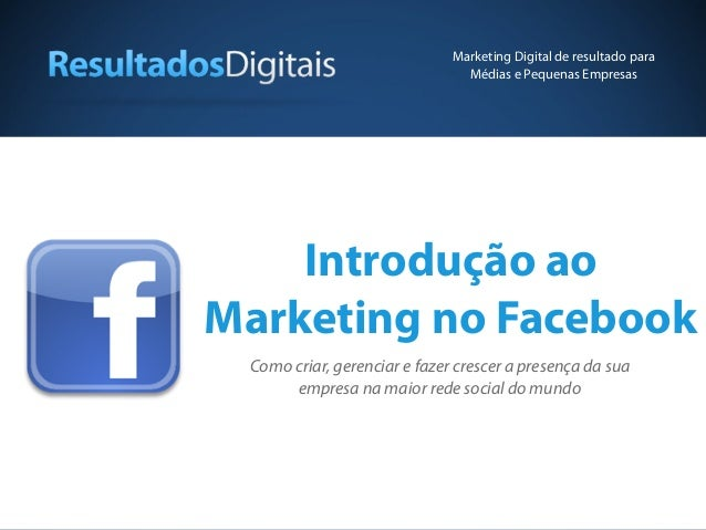 Marketing Digital de resultado para                                Médias e Pequenas Empresas    Introdução aoMarketing no...