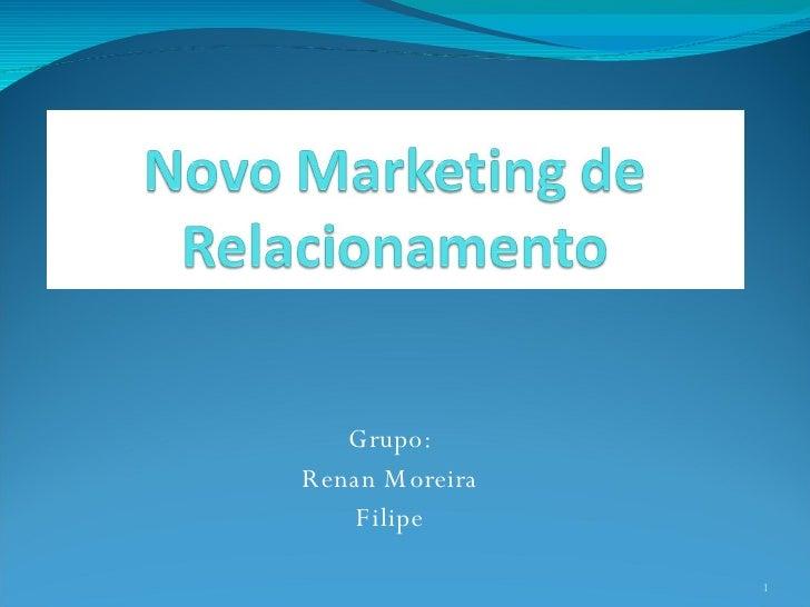 Grupo: Renan Moreira Filipe