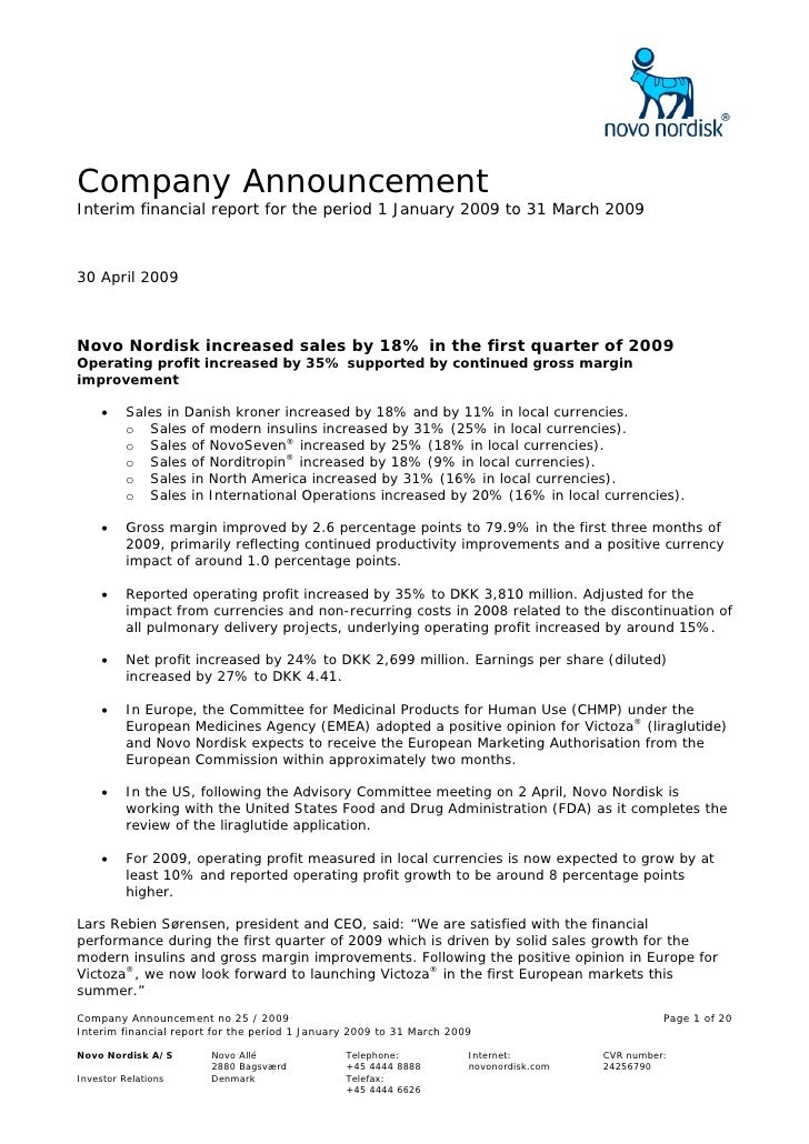 Company Announcement Interim financial report for the period 1 January 2009 to 31 March 2009    30 April 2009    Novo Nord...