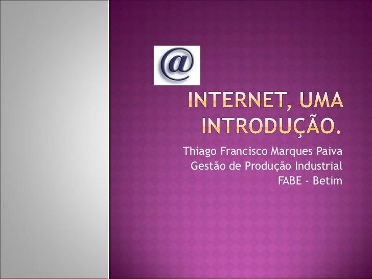 Thiago Francisco Marques Paiva Gestão de Produção Industrial FABE - Betim