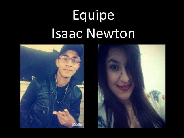 Equipe  Isaac Newton