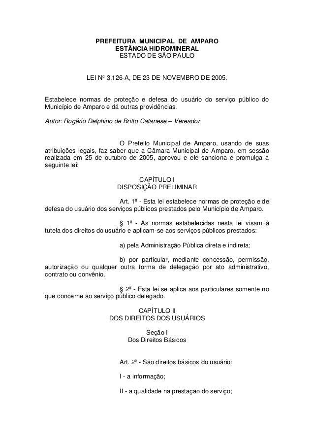 PREFEITURA MUNICIPAL DE AMPARO  ESTÂNCIA HIDROMINERAL  ESTADO DE SÃO PAULO  LEI Nº 3.126-A, DE 23 DE NOVEMBRO DE 2005.  Es...