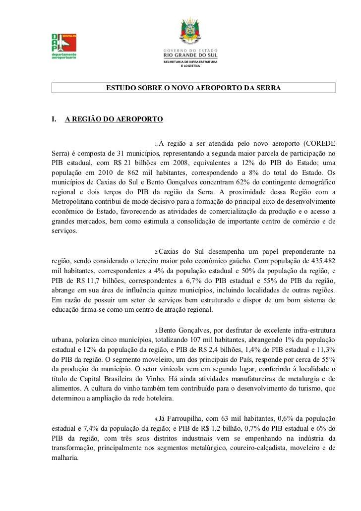 SECRETARIA DE INFRAESTRUTURA                                                E LOGÍSTICA                  ESTUDO SOBRE O NO...