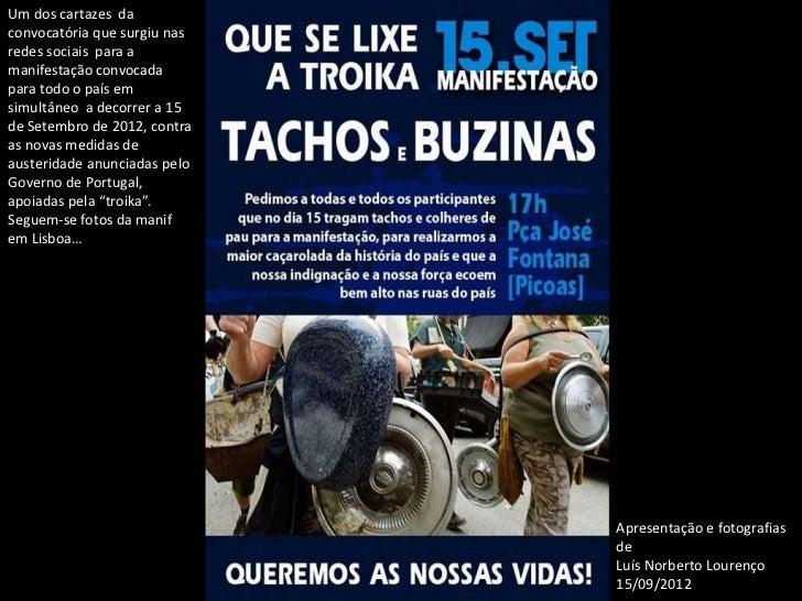 Um dos cartazes daconvocatória que surgiu nasredes sociais para amanifestação convocadapara todo o país emsimultâneo a dec...