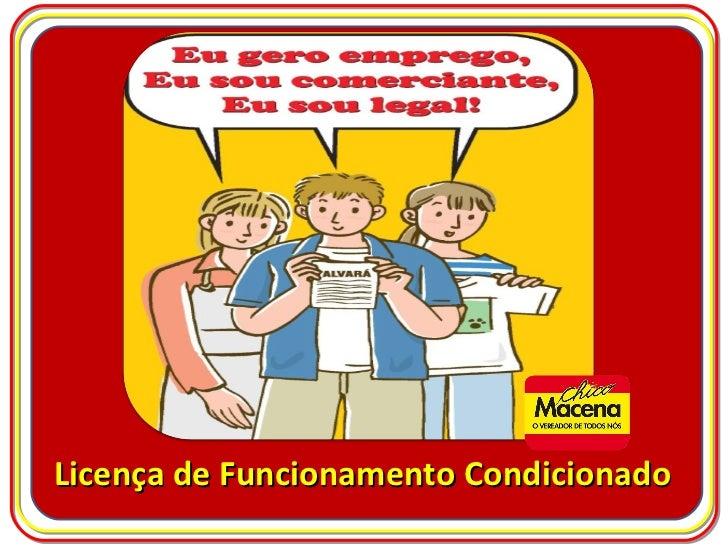 Licença de Funcionamento Condicionado