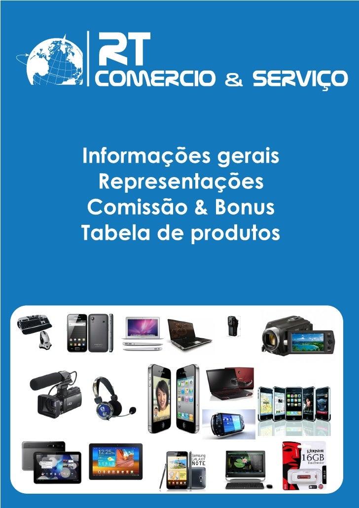 TABELA DE COMISSÃO       VALOR DA VENDA             PORCENTAGEM COMISSÃODE R$ 1,00 A R$ 1.000,00                     10%DE...