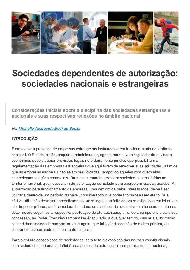 Sociedades dependentes de autorização:  sociedades nacionais e estrangeirasConsiderações iniciais sobre a disciplina das s...