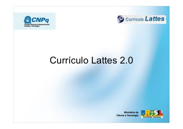 Currículo Lattes 2.0
