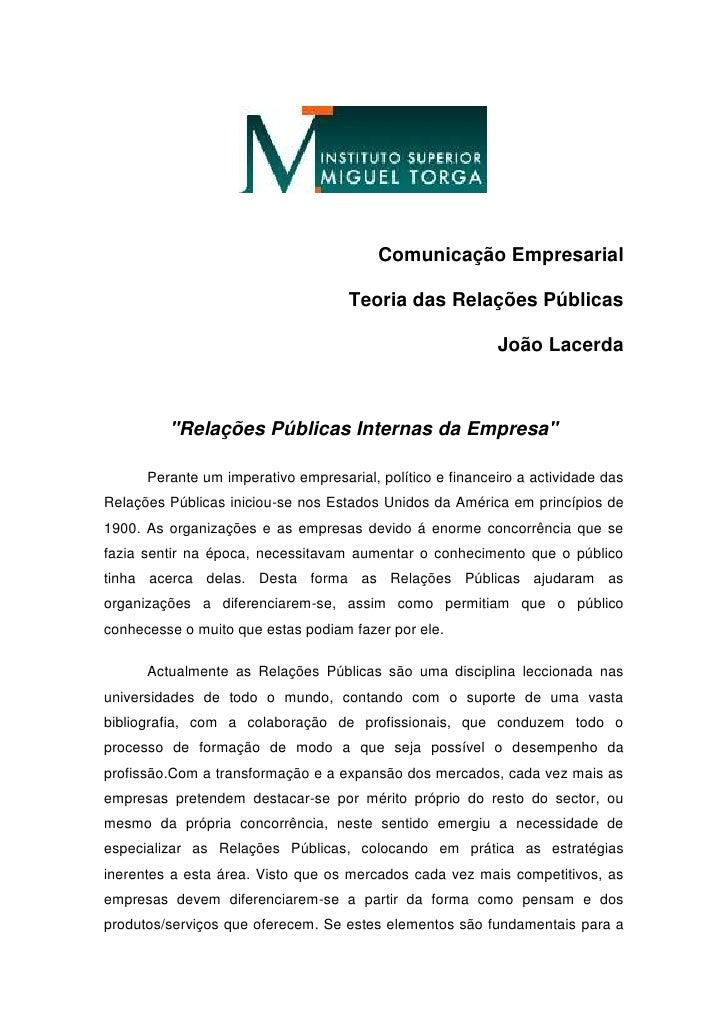 """Comunicação Empresarial <br />Teoria das Relações Públicas<br />João Lacerda<br />""""Relações Públicas Internas da Empresa""""<..."""