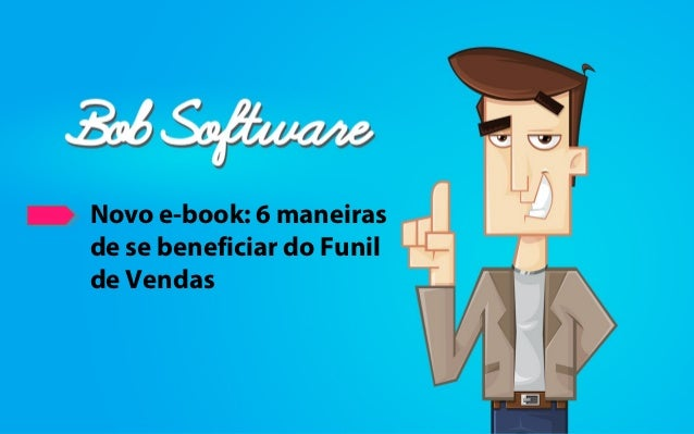 Novo e-book: 6 maneiras de se beneficiar do Funil de Vendas