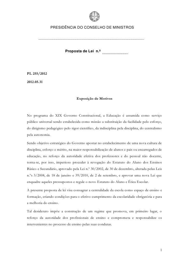 PRESIDÊNCIA DO CONSELHO DE MINISTROS                          Proposta de Lei n.ºPL 255/20122012.05.31                    ...