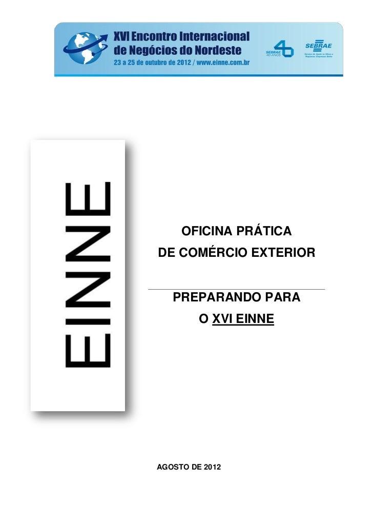 OFICINA PRÁTICADE COMÉRCIO EXTERIOR   PREPARANDO PARA         O XVI EINNEAGOSTO DE 2012