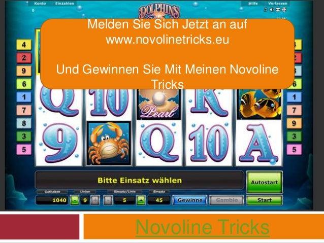 Novoline Tricks Melden Sie Sich Jetzt an auf www.novolinetricks.eu Und Gewinnen Sie Mit Meinen Novoline Tricks