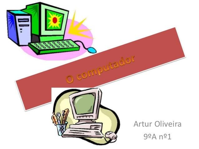 Artur Oliveira   9ºA nº1