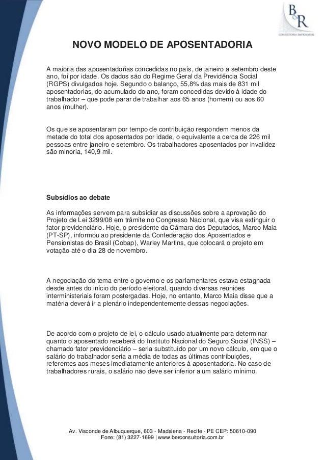 NOVO MODELO DE APOSENTADORIAA maioria das aposentadorias concedidas no país, de janeiro a setembro desteano, foi por idade...