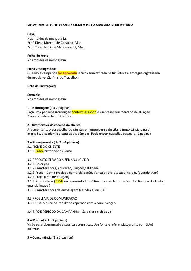 NOVO MODELO DE PLANEJAMENTO DE CAMPANHA PUBLICITÁRIA Capa; Nos moldes da monografia. Prof. Diego Moreau de Carvalho, Msc. ...