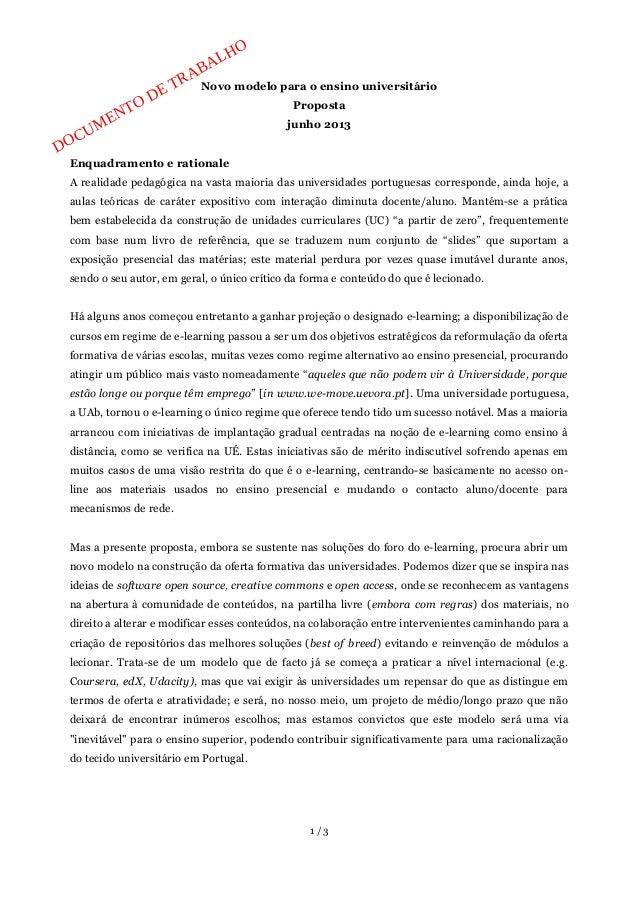 """@O  «a0 o? """" @Páà  Novo modelo para o ensino universitário $<§O Proposta  junho 2013  Enquadramento e rationale  A realida..."""