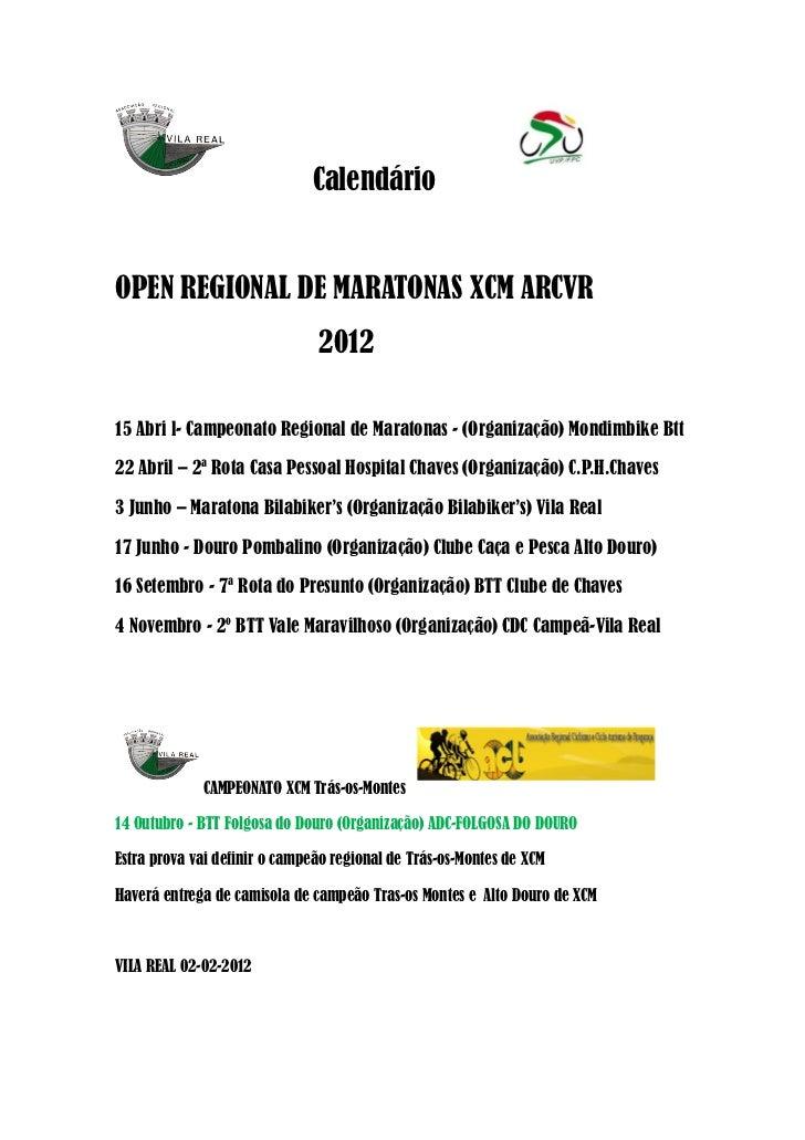 CalendárioOPEN REGIONAL DE MARATONAS XCM ARCVR                               201215 Abri l- Campeonato Regional de Maraton...
