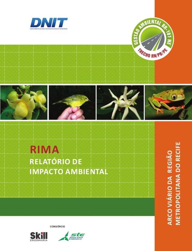 CONSÓRCIO  RIMA  RELATÓRIO DE  IMPACTO AMBIENTAL  ARCO VIÁRIO DA REGIÃO  METROPOLITANA DO RECIFE