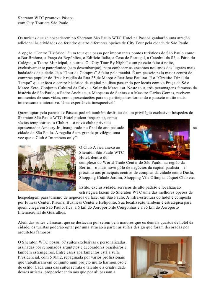 Sheraton WTC promove Páscoa com City Tour em São Paulo   Os turistas que se hospedarem no Sheraton São Paulo WTC Hotel na ...