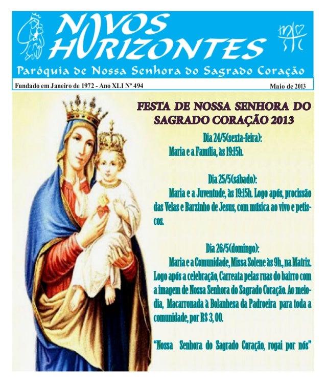Fundado em Janeiro de 1972 - Ano XLI Nº 494 Maio de 2013Dia24/5(sexta-feira): MariaeaFamília,às19:15h.Dia25/5(sábado): M...