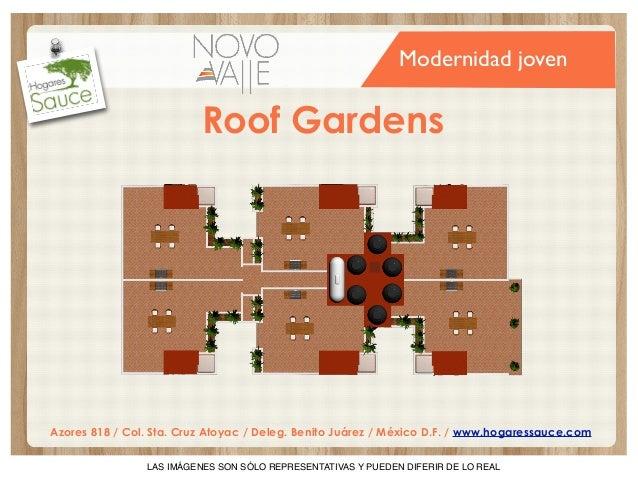 Modernidad joven  Roof Gardens  Azores 818 / Col. Sta. Cruz Atoyac / Deleg. Benito Juárez / México D.F. / www.hogaressauce...